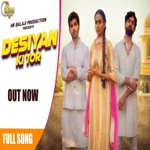 Desiyan Ki Tor Mp3 Song Download